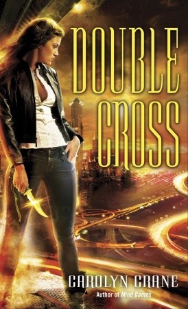 Double Cross (The Disillusionists Trilogy, #2)