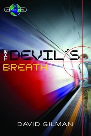 The Devil's Breath (Danger Zone, #1)