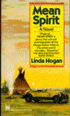 an overview of the characters in mean spirit by linda hogan Seventeen often accusatory essays on man's relationship with nature by native american poet and novelist hogan (mean spirit more by linda hogan fiction people.