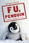 F U, Penguin by Matthew Gasteier
