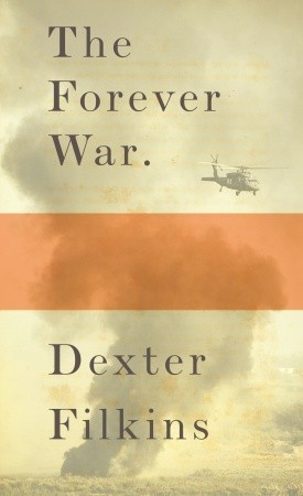 Jacket image, The Forever War by Dexter Filkins