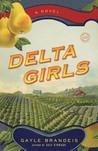 Delta Girls: A Novel