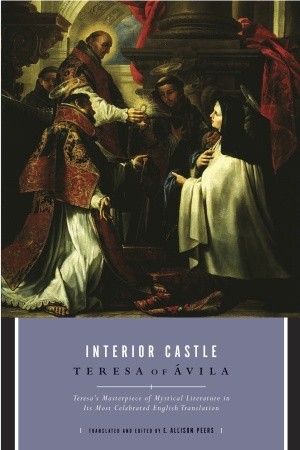 Interior Castle By Teresa Of Vila Reviews Discussion Bookclubs Lists