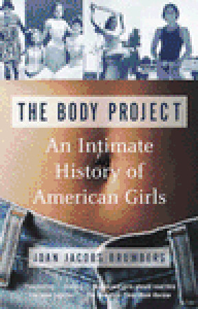 an analysis of joan jacobs brumbergs book the body project Correspondence, articles, lectures, and subject files pertaining to brumberg's career, her research on the history of home economics and her books: mission for life fasting girls: the emergence of anorexia nervosa as a modern disease the body project: an intimate history of american girls and kansas charley: the story of a nineteenth century boy murderer.