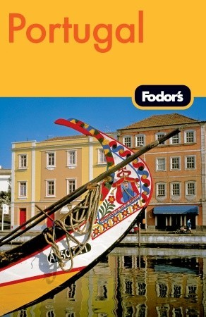 Fodors Portugal, 8th Edition  by  Fodors Travel Publications Inc.