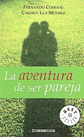 LA AVENTURA DE SER PAREJA Fernando Coddou