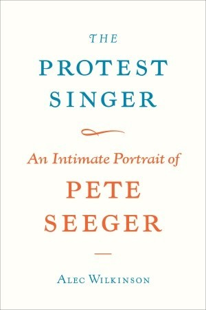 The Protest Singer: An Intimate Portrait of Pete Seeger (2009)