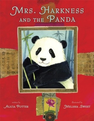 Mrs. Harkness and the Panda (2012) by Alicia Potter