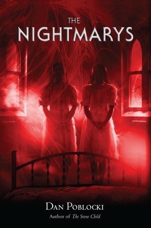 The Nightmarys  by Dan Poblocki  />