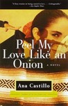 Peel My Love Like...