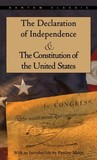 The Declaration of Independence and The Constitution of the U... by Thomas Jefferson