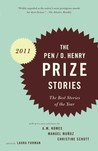 The PEN/O. Henry Prize Stories 2011: The Best Stories of the Year