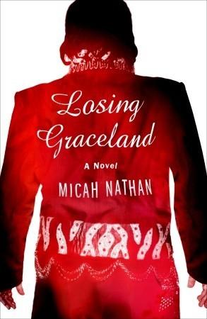 Losing Graceland: A Novel (2011)