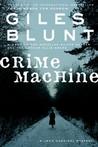 Crime Machine (John Cardinal and Lise Delorme Mystery, #5)