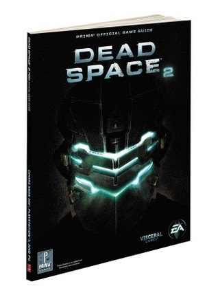 Dead Space 2: Prima Official Game Guide Michael Knight