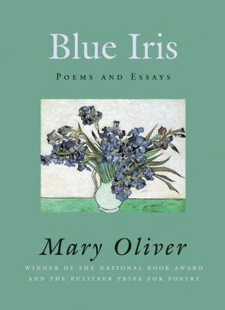 Blue iris poems and essays