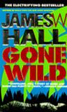 Gone Wild (Thorn, #4)