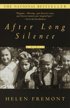 After Long Silence By Helen Fremont Reviews Discussion