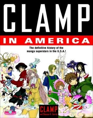 CLAMP in America  by  Shaenon K. Garrity