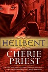 Hellbent (Cheshire Red Reports, #2)