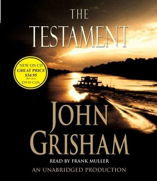 what matter most in life in the testament by john grisham