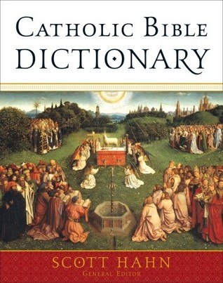 The Catholic Bible Dictionary