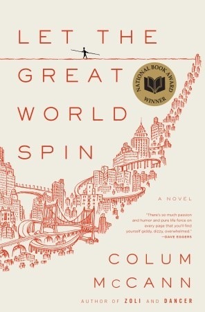 Jacket image, Let the Great World Spin by Colum McCann