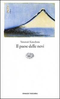 Yasunari Kawabata - Il paese delle nevi (2002)