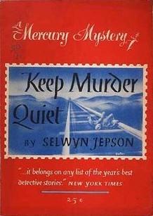 Keep Murder Quiet Selwyn Jepson