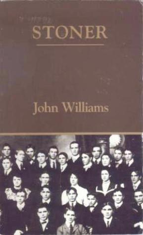 John Edward Williams Stoner And The Glory Of Realism The