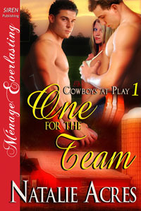 One For The Team (Cowboys At Play, #1) Natalie Acres