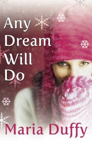 Any Dream Will Do. Maria Duffy