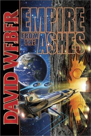 Empire From the Ashes (Dahak #1-3) - David Weber