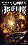 Heirs of Empire (Dahak, #3)