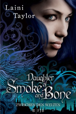 Zwischen den Welten (Daughter of Smoke & Bone, #1)