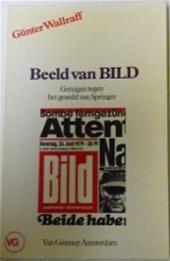 Beeld van Bild - getuigen tegen het geweld van Springer Günter Wallraff