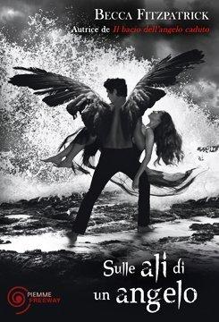 Sulle ali di un angelo (Il bacio dell'angelo caduto, #3)