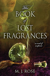 book review book of lost fragrances mj rose