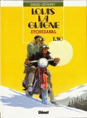 Louis la Guigne Tome 10 - Etchezabal Frank Giroud