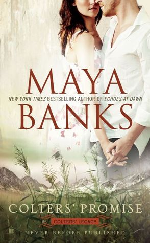 Book Review: Maya Banks' Colters' Promise