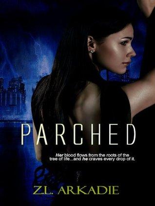 Parched (Parched, #1)