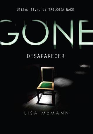 Gone: Desaparecer (Trilogia Wake, #3)