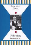 Poliitiline testament (Eesti mõttelugu, #75)  by  Lennart Meri