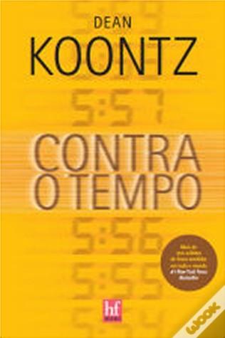 Contra o Tempo  by  Dean Koontz