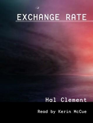 Exchange Rate - Hal Clement