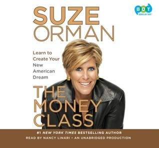 The Money Class: Learn to Create Your New American Dream Suze Orman