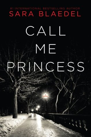 Call Me Princess (Louise Rick / Camilla Lind #2)