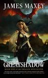 Greatshadow (Dragon Apocalypse, #1)