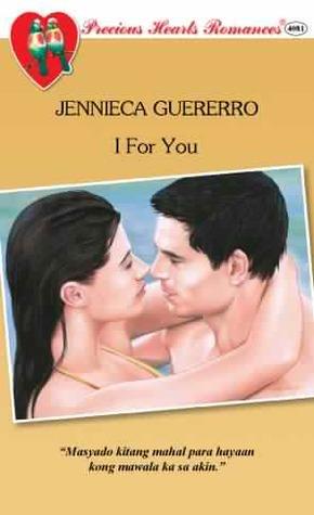 I For You Jennieca Guererro