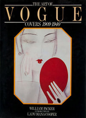 Art of Vogue Covers 1909-1940 William Packer